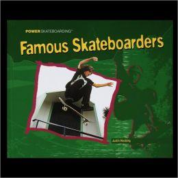 Famous Skateboarders