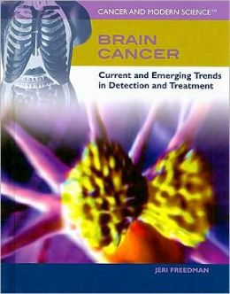 Brain Cancer: Current and Emerging Trends in Detection and Treatment