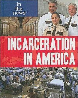 Incarceration in America