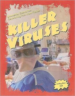 Doomsday Scenarios: Separating Fact from Fiction: Killer Viruses