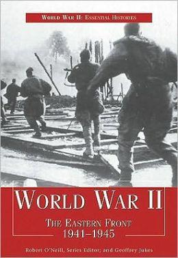 World War II: The Eastern Front 1941-1945