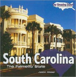 South Carolina: The Palmetto State