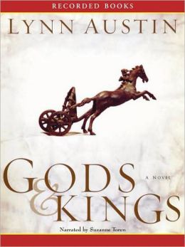 Gods and Kings (Chronicles of the Kings Series #1)