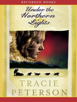 Under the Northern Lights (Alaskan Quest Series #2)