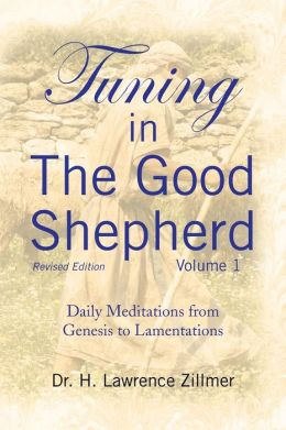 Tuning In The Good Shepherd Volume 1