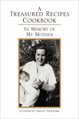 A Treasured Recipes Cookbook