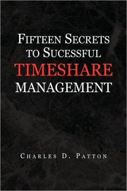 Fifteen Secrets To Successful Timeshare Management