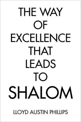 The Way of Excellence that Leads to Shalom
