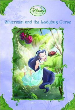 Silvermist and the Ladybug Curse (Turtleback School & Library Binding Edition)