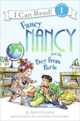 Fancy Nancy and the Boy from Paris (Turtleback School & Library Binding Edition)