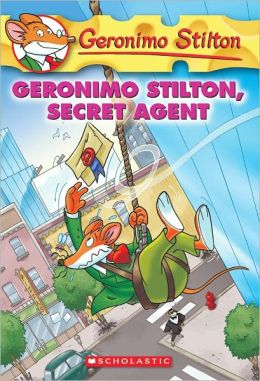 Geronimo Stilton, Secret Agent (Geronimo Stilton Series #34) (Turtleback School & Library Binding Edition)