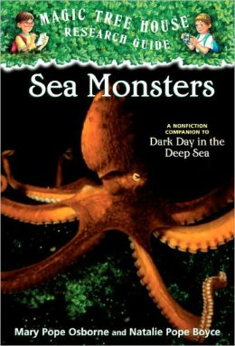 Magic Tree House Fact Tracker #17: Sea Monsters: A Nonfiction Companion to Dark Day in the Deep Sea (Turtleback School & Library Binding Edition)