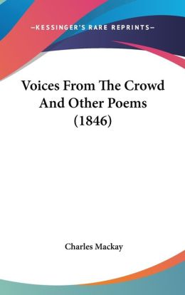 Voices from the Crowd and Other Poems