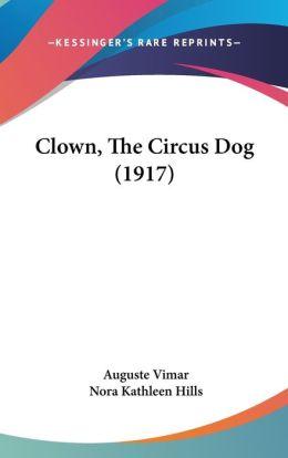 Clown, the Circus Dog