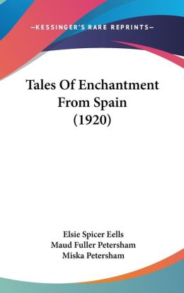Tales of Enchantment from Spain