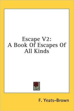 Escape V2: A Book of Escapes of All Kinds