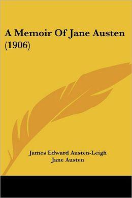 A Memoir of Jane Austen (1906)