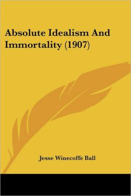 Absolute Idealism and Immortality (1907)