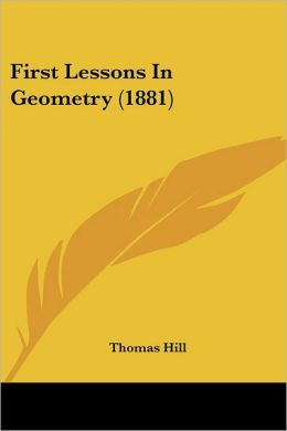 First Lessons in Geometry (1881)
