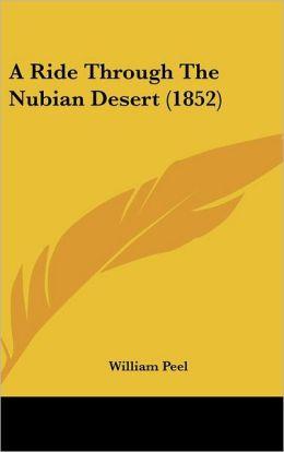 A Ride Through the Nubian Desert (1852)