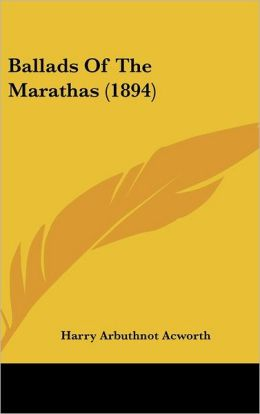 Ballads of the Marathas (1894)