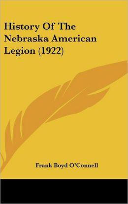 History of the Nebraska American Legion (1922)