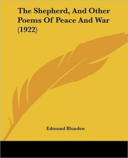 The Shepherd, and Other Poems of Peace and War (1922)
