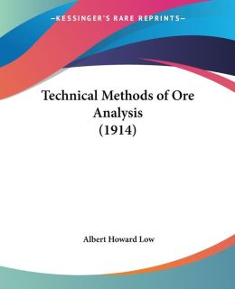 Technical Methods of Ore Analysis (1914)