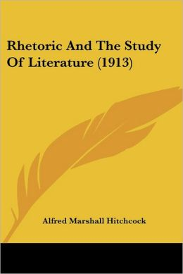 Rhetoric and the Study of Literature (1913)