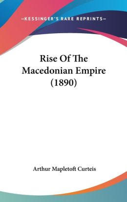 Rise of the Macedonian Empire (1890)