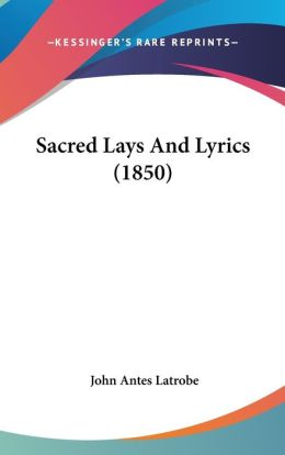 Sacred Lays And Lyrics (1850)