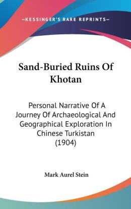 Sand-Buried Ruins Of Khotan