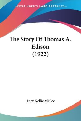 The Story of Thomas a Edison