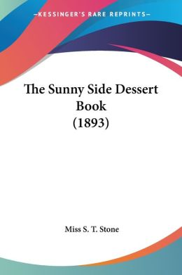 The Sunny Side Dessert Book
