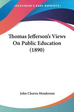 Thomas Jefferson's Views on Public Education