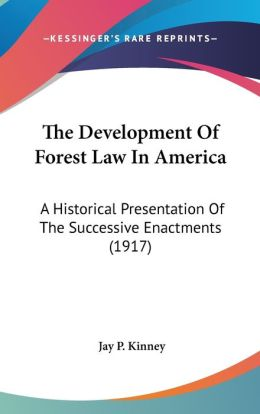 The Development Of Forest Law In America