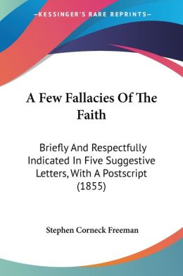 A Few Fallacies Of The Faith