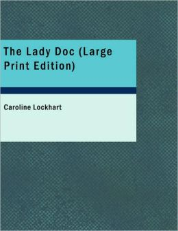 The Lady Doc (Large Print Edition)
