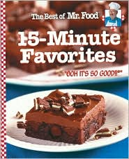 Best of Mr. Food 15 Minute Favorites