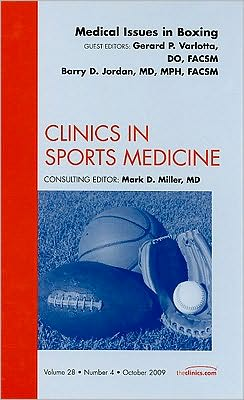 Medical Issues in Boxing, An Issue of Clinics in Sports Medicine