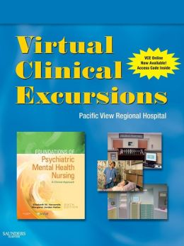 Virtual Clinical Excursions 3.0 for Foundations of Psychiatric Mental Health Nursing