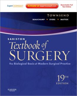 Sabiston Textbook of Surgery: The Biological Basis of Modern Surgical Practice (Expert Consult Premium Edition - Enhanced Online Features and Print)