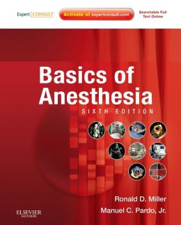 Basics of Anesthesia: Expert Consult - Online and Print