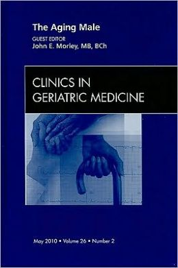 The Aging Male, An Issue of Clinics in Geriatric Medicine