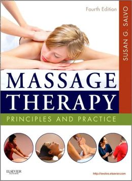 Massage Therapy: Principles and Practice