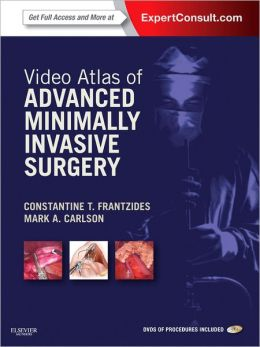 Video Atlas of Advanced Minimally Invasive Surgery: Expert Consult - Online and Print
