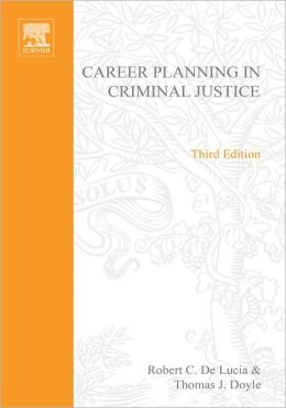 Career Planning in Criminal Justice