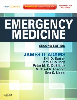 Emergency Medicine: Clinical Essentials (Expert Consult - Online and Print)