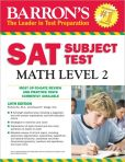Book Cover Image. Title: Barron's SAT Subject Test Math Level 2, 10th Edition, Author: Howard Dodge