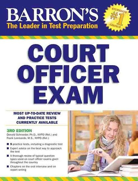 Barron's Court Officer Exam, 3rd Edition